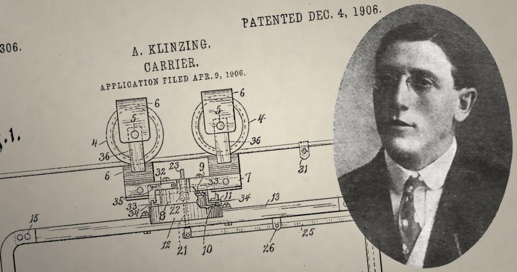 "August F Klinzing inventor of the ""Klinzing Carrier"", U.S. Pat No. 837,306."